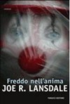 Freddo nell'anima - Joe R. Lansdale, Giancarlo Carlotti