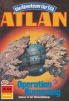 "Atlan 533: Operation Bumerang (Heftroman): Atlan-Zyklus ""Die Abenteuer der SOL (Teil 1)"" (Atlan Heftroman) (German Edition) - Arndt Ellmer, Perry Rhodan Redaktion"