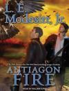 Antiagon Fire - L.E. Modesitt Jr., William Dufris