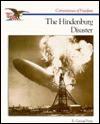 The Hindenburg Disaster - R. Conrad Stein