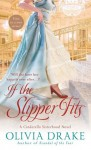 If the Slipper Fits (Cinderellla Sisterhood Series) - Olivia Drake