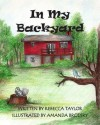 In My Backyard - Rebecca Taylor, Amanda Brodsky