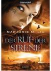 Der Ruf der Sirene - Marjorie M. Liu, Wolfgang Thon