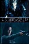 Underworld Movie Trilogy - Kris Oprisko, Kevin Grevioux, Nick Postic, Nick Marinkovich