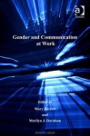 Gender and Communication at Work - Mary Barrett, Marilyn J Davidson
