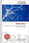 Warbreaker - Lambert M. Surhone, Mariam T. Tennoe, Susan F. Henssonow