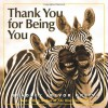 Thank You for Being You - Bradley Trevor Greive