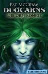 Duocarns - Die Drei Konige - Pat McCraw, Norbert Nagy