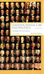 Constitutional Law and Politics, Volume 2 - David M. O'Brien