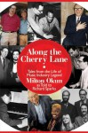 Along the Cherry Lane: Tales from the Life of Music Industry Legend Milton Okun - Richard Sparks, Milt Okun