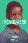 I Remember - Shane Allison