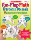 Fun-Flap Math: Fractions & Decimals Years 3 - 5 - Liane Onish