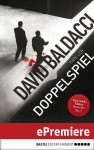 Doppelspiel: Thriller (German Edition) - David Baldacci