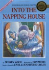Into the Napping House: Book and Musical Cassette - Audrey Wood, Don Wood