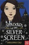 Shadows of the Silver Screen - Christopher Edge