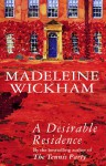 A Desirable Residence - Madeleine Wickham
