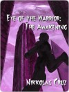 Eye of the Warrior - Nikkolas Cruz