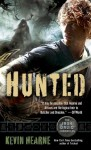 Hunted (The Iron Druid Chronicles, Book Six) - Kevin Hearne