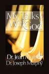 My Talks with God - Joseph Murphy