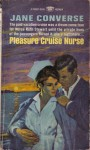 Pleasure Cruise Nurse - Jane Converse