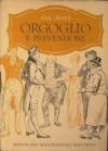 Orgoglio e prevenzione - Charles E. Brock, Giulio Caprin, Jane Austen