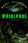 Whirlpool - Barry Estabrook