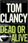 Dead or Alive (Jack Ryan Jr.,#2) - Tom Clancy, Grant Blackwood