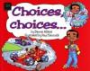 Choices, Choices - Dawne Allette, Paul Cemmick