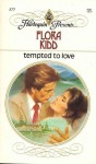 Tempted To Love - Flora Kidd