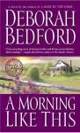 A Morning Like This - Deborah Bedford