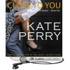 Close to You - Kate Perry, Xe Sands