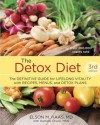 The Detox Diet: The Definitive Guide for Lifelong Vitality with Recipes, Menus, and Detox Plans - Elson M. Haas, Daniella Chace