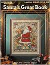 Santa's Great Book (Leisure Arts #2840) (Leisure Arts Best) - Leisure Arts, Oxmoor House