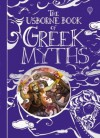 The Usborne Book of Greek Myths - Anna Milbourne, Louie Stowell, Simona Bursi, Elena Temporin, Petra Brown