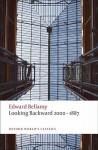 Looking Backward 2000-1887 (Oxford World's Classics) - Edward Bellamy, Matt Beaumont