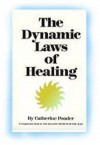 The Dynamic Laws of Healing - Catherine Ponder