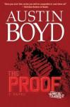 The Proof: A Novel - Austin Boyd