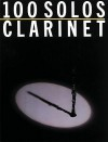 100 Solos: For Clarinet - Music Sales Corp.