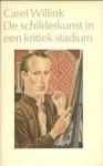 De Schilderkunst in een kritiek stadium - Carel Willink, Willem Frederik Hermans