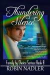 Thundering Silence - Robin Nadler