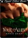 Your Alibi - Annie Dean