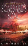 Scabbard's Song: The Red Pavilions: Book Three - Kim Hunter