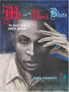 Me and the Devil Blues #1: The Unreal Life of Robert Johnson - David Ury, Akira Hiramoto