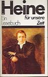 Ein Lesebuch für unsere Zeit - Heinrich Heine