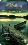 Storm Warning - Linda Hall