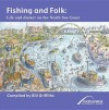 Fishing and Folk: Life and Dialect on the North Sea Coast - Bill Griffiths