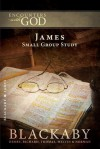James: A Blackaby Bible Study Series (Encounters with God) - Henry T. Blackaby, Richard Blackaby, Tom Blackaby, Melvin D. Blackaby