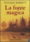 La Fonte Magica - Natalie Babbitt