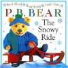 P.B. Bear: The Snowy Ride - Lee Davis