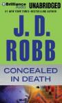 Concealed in Death - J.D. Robb, Susan Ericksen